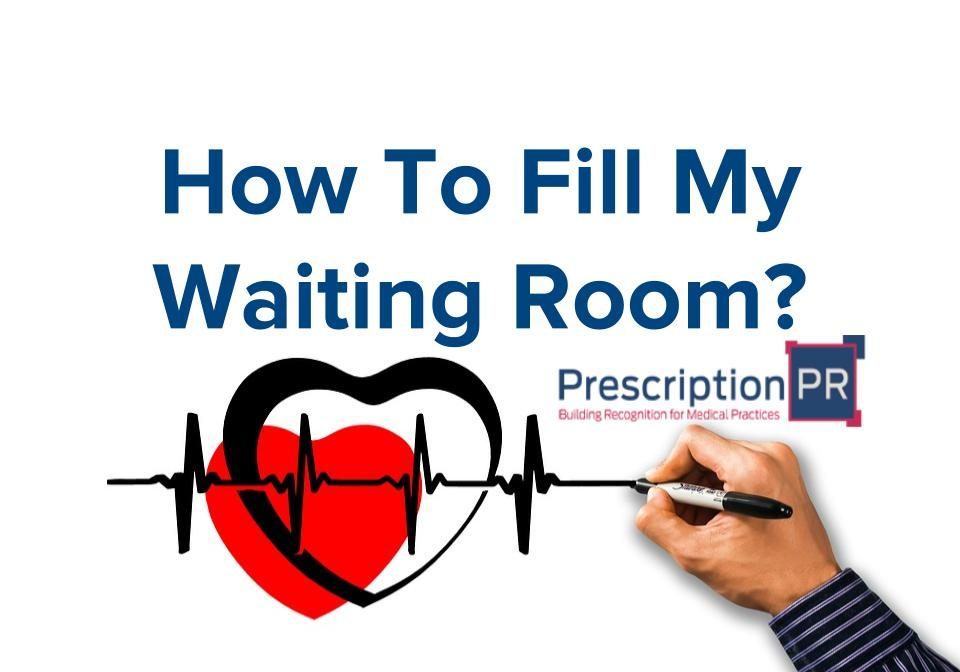 How to fill my waiting room